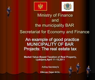 Ministry of Finance  and  the municipalit y  BAR  Secretariat for Economy and Finance