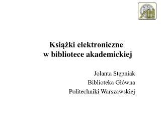 Książki elektroniczne  w bibliotece akademickiej