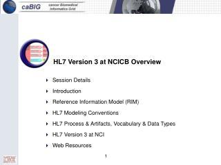 HL7 Version 3 at NCICB Overview