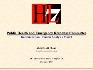Public Health and Emergency Response Committee Immunization Domain Analysis Model