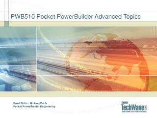 PWB510 Pocket PowerBuilder Advanced Topics