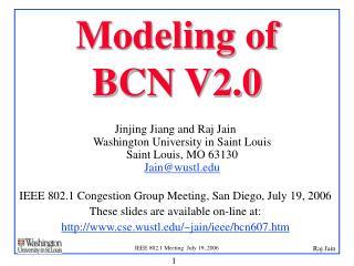 Modeling of  BCN V2.0
