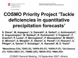 COSMO Priority Project 'Tackle deficiencies in quantitative precipitation forecasts'