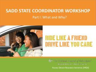 SADD state coordinator workshop