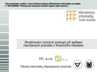 Zhodnocení různých postupů při aplikaci navržených pravidel z finančního hlediska