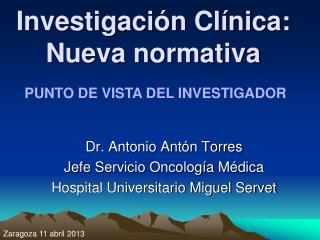 Investigaci�n Cl�nica: Nueva normativa
