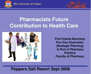 Pharmacists Future Contribution to Health Care