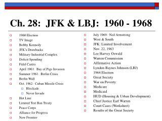 Ch. 28:  JFK & LBJ:  1960 - 1968