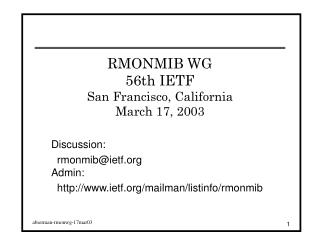 RMONMIB WG 56th IETF San Francisco, California March 17, 2003