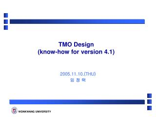 TMO Design (know-how for version 4.1)