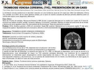 TROMBOSIS VENOSA CEREBRAL (TVC). PRESENTACIÓN DE UN CASO