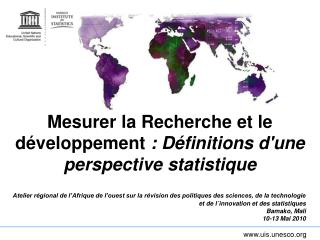 Mesurer la Recherche et le d�veloppement  : D�finitions d'une perspective statistique