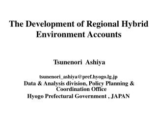 The Development of Regional Hybrid Environment Accounts