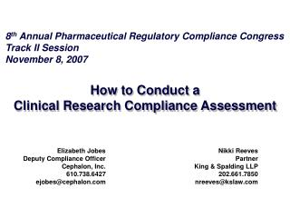How to Conduct a  Clinical Research Compliance Assessment