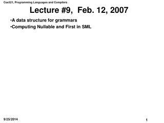 Lecture #9,  Feb. 12, 2007