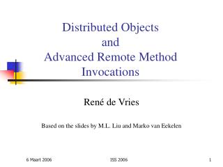 Distributed Objects and Advanced Remote Method Invocations