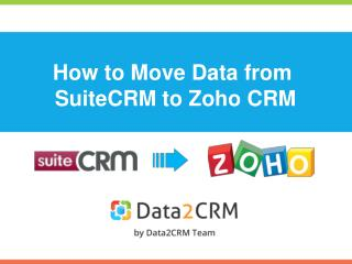 How to Migrate SuiteCRM to Zoho in 5 Simple Steps