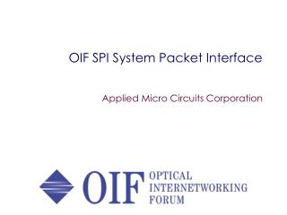 OIF SPI System Packet Interface