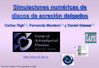 Simulaciones numéricas de discos de acreción delgados