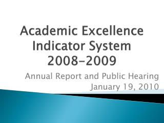 Academic Excellence  Indicator System 2008-2009