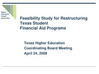 Feasibility Study for Restructuring Texas Student  Financial Aid Programs