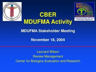 CBER MDUFMA Activity