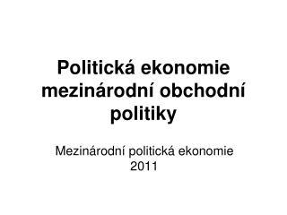 Politická ekonomie mezinárodní obchodní politiky