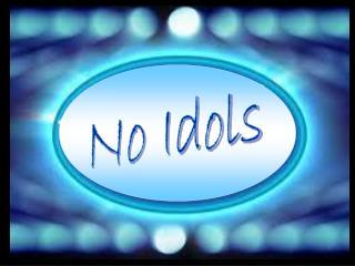 No Idols