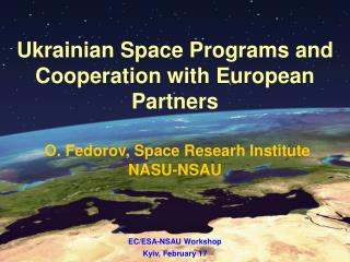 EC/ESA-NSAU Workshop Kyiv, February 17