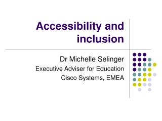 Accessibility and inclusion