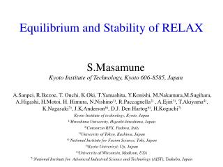 Equilibrium and Stability of RELAX