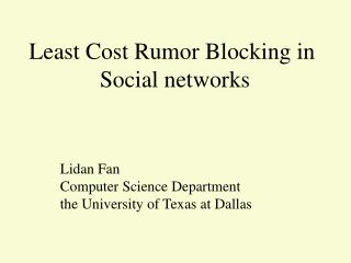 Least Cost Rumor Blocking in  Social networks