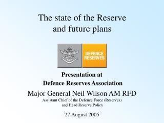 The state of the Reserve  and future plans