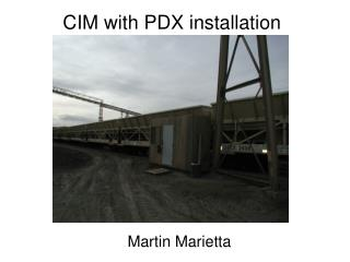 CIM with PDX installation