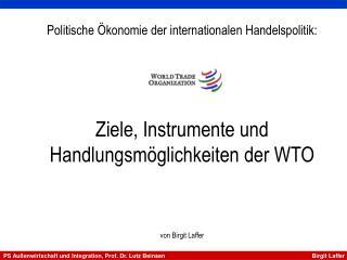 PS Au�enwirtschaft und Integration, Prof. Dr. Lutz Beinsen                       Birgit Laffer