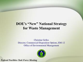 "DOE's ""New"" National Strategy  for Waste Management"