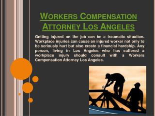 Workers Compensation Lawyer Los Angeles