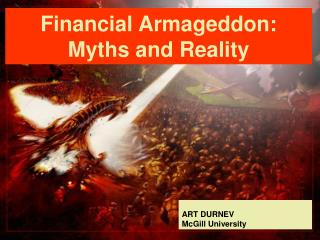 Financial Armageddon: Myths and Reality