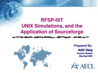 RFSP-IST  UNIX Simulations, and the Application of Sourceforge