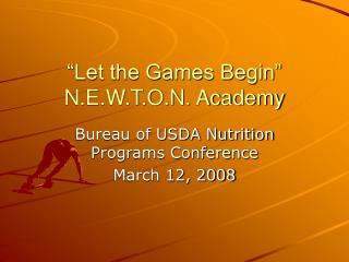 """Let the Games Begin"" N.E.W.T.O.N. Academy"