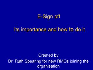 E-Sign off  Its importance and how  to  do it