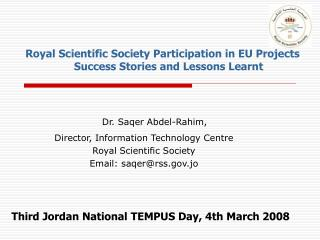 Director, Information Technology Centre Royal Scientific Society Email: saqerrss.jo