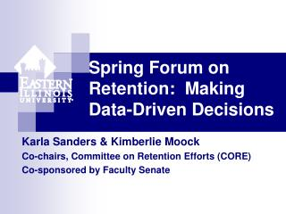 Spring Forum on Retention:  Making Data-Driven Decisions
