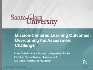 Mission-Centered Learning Outcomes: Overcoming the Assessment Challenge
