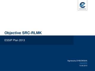 Objective SRC-RLMK