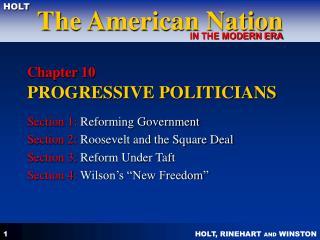 Chapter 10  PROGRESSIVE POLITICIANS