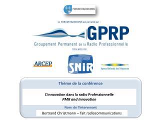 Le  FORUM RADIOCOMS est parrainé par  : gprp