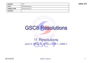 GSC8 Resolutions