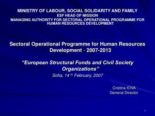 MINISTRY OF LABOUR, SOCIAL SOLIDARITY AND FAMILY ESF HEAD OF MISSION