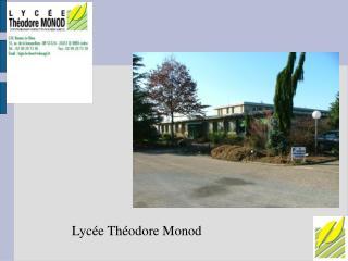 Lycée Théodore Monod
